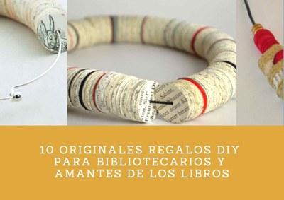 10 originales regalos DIY para Bibliotecarios y amantes de los libros