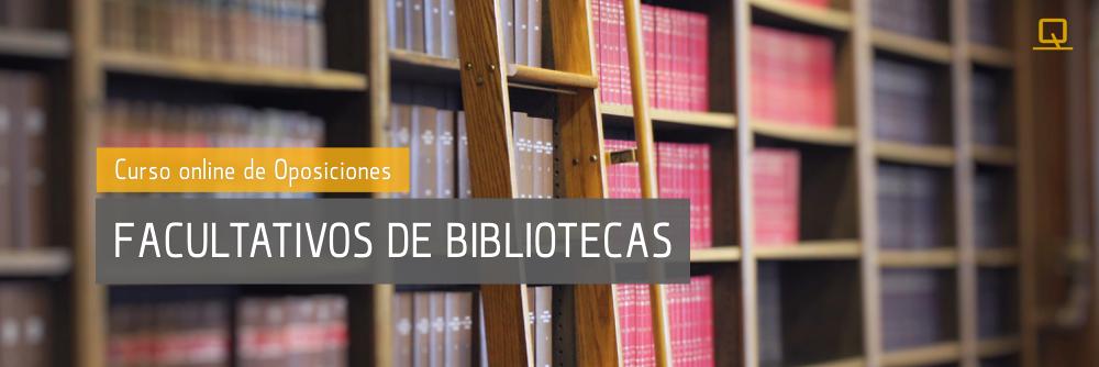Curso integral de Oposiciones para Facultativos de Bibliotecas