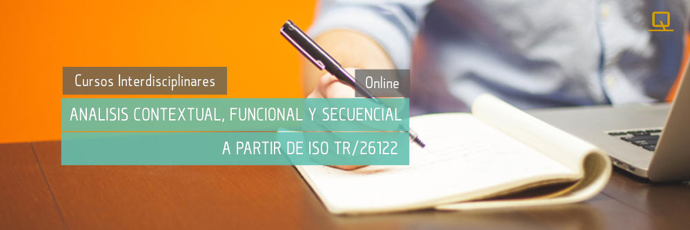 Curso de análisis contextual, funcional y secuencial a partir de ISO/TR 26122