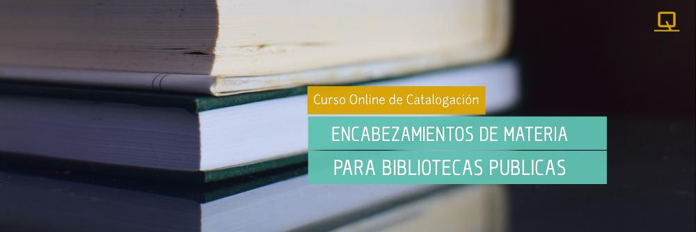 Curso de Encabezamientos de Materia para Bibliotecas Públicas