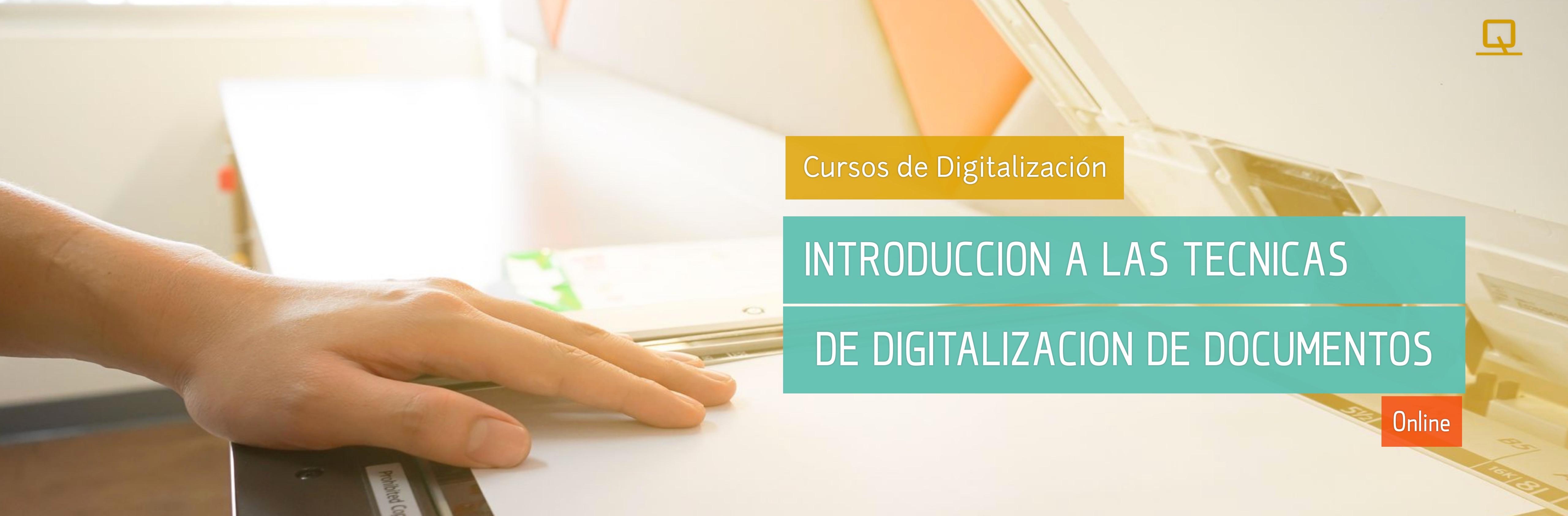 Curso de Introducción a las técnicas de digitalización de documentos