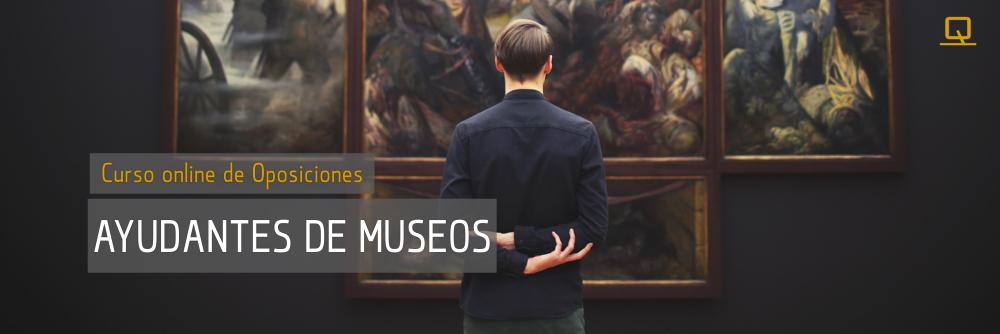 Curso de Oposiciones para Ayudantes de Museos