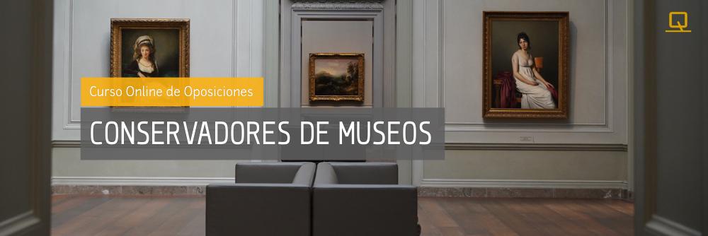 Curso de Oposiciones para Conservadores de Museos