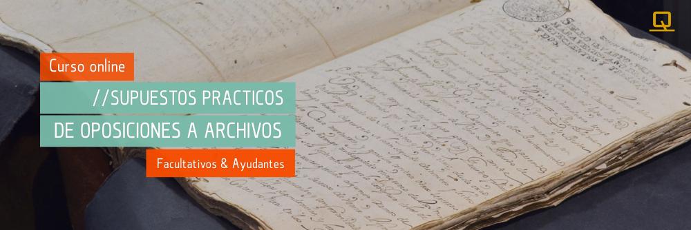 Curso de Supuestos Prácticos de Oposiciones a Archivos