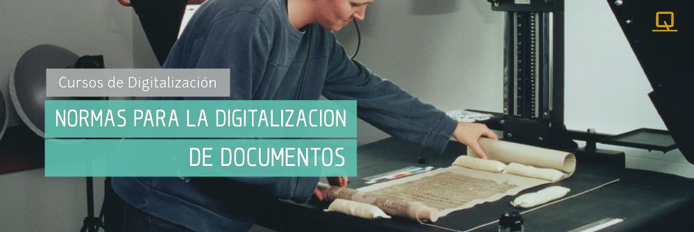 Curso Normas para la digitalización de documentos