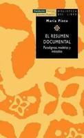 El resumen documental. Paradigmas, modelos y métodos