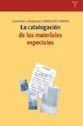 La catalogacion de los materiales especiales