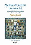 MANUAL DE ANÁLISIS DOCUMENTAL DESCRIPCIÓN BIBLIOGRÁFICA
